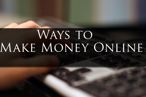 Killer ways to make money online