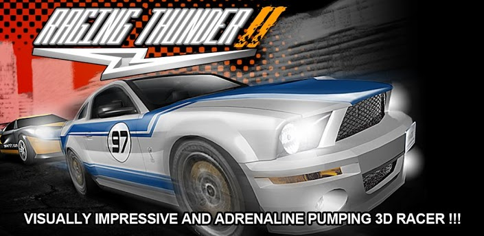 top best and free car racing games for android- Raging Thunder 2