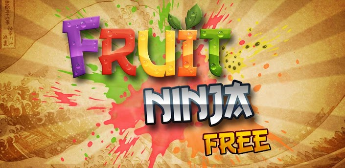 free action games for android devices- Fruit Ninja