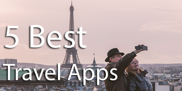 5 Best Travel Apps for iPhone