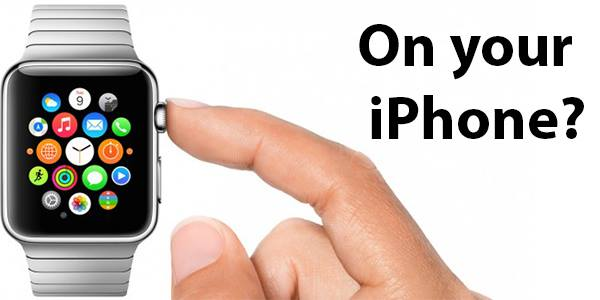 Get Apple Watch on your iPhone