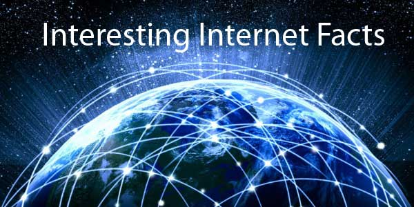 10 Interesting Facts about Internet