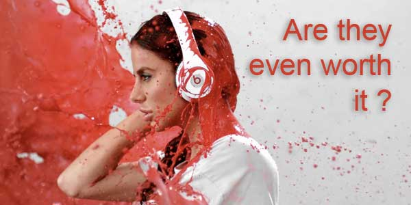 Are Beats by Dre worth it?