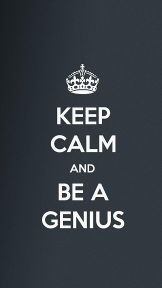 keep calm and be a genious - HD Keep calm Wallpapers for iPhone 5