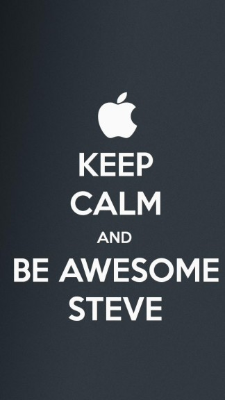 keep calm and be awesome steve - HD Keep calm Wallpapers for iPhone 5