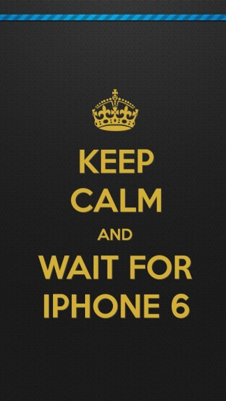 keep calm and wait for iphone 6 - HD Keep calm Wallpapers for iPhone 5