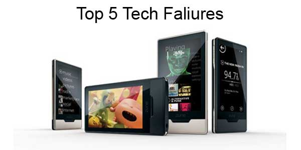 Top 5 Tech Faliures